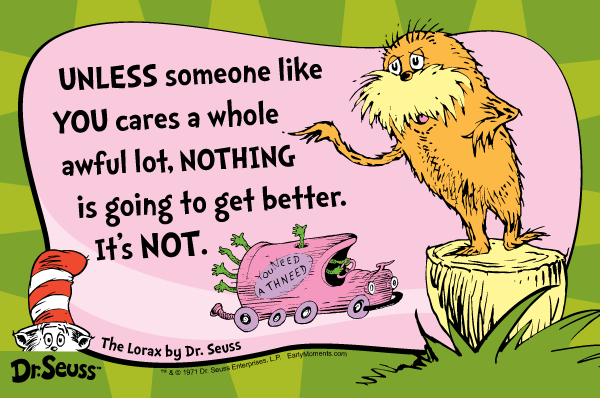 Dr. Seuss Lorax Quote